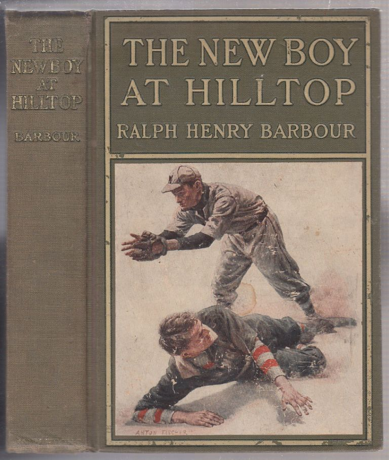The New Boy at Hilltop. Ralph Henry Barbour.