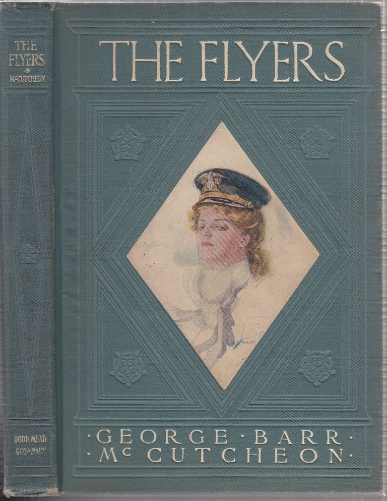 The Flyers. George Barr McCutcheon, Harrison Fisher.