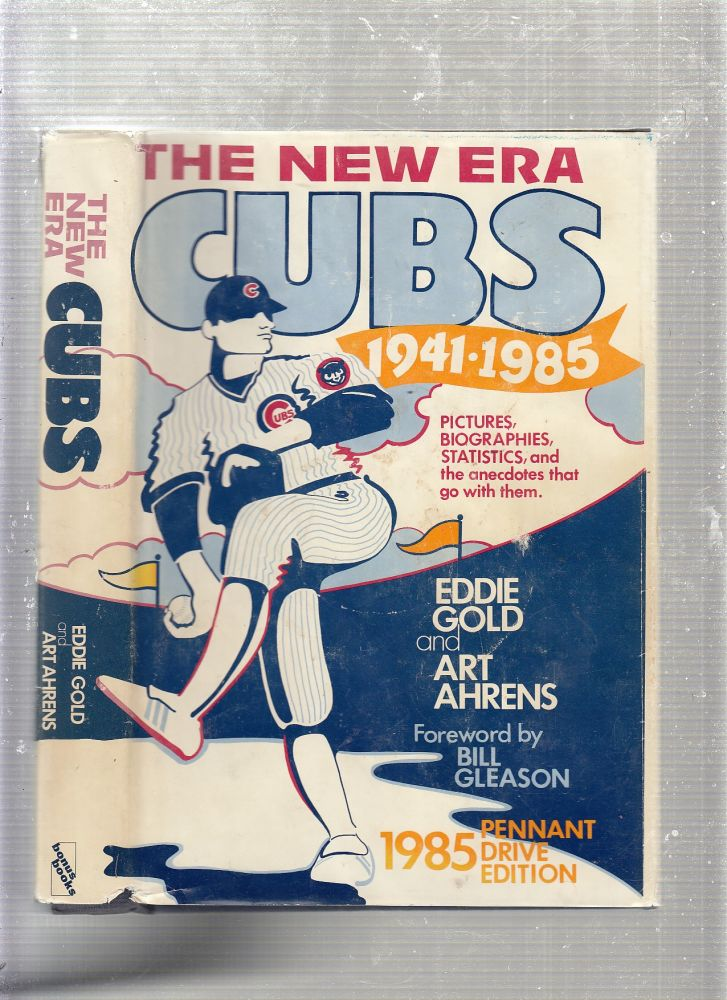 The Golden Era Cubs, 1876-1940 (signed by the authors). Eddie Gold, Art Ahrens.