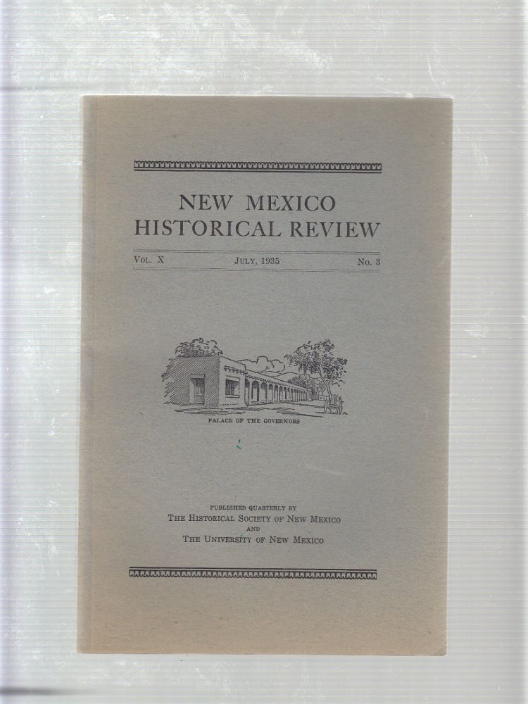 New Mexico Historical Review Vol. X No.3-July, 1935