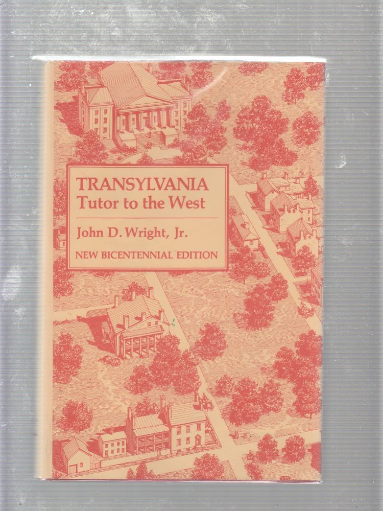 Transylvania, Tutor to the West (inscribed by the author). John Dean Wright.