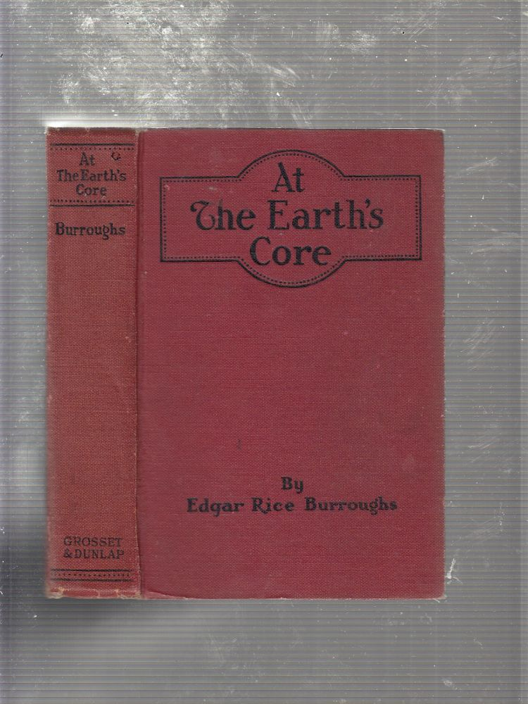 At The Earth's Core. Edgar Rice Burroughs.