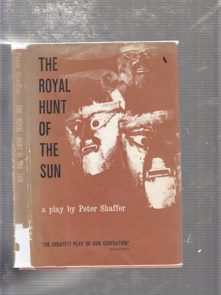 The Royal Hunt Of The Sun. Peter Shaffer.