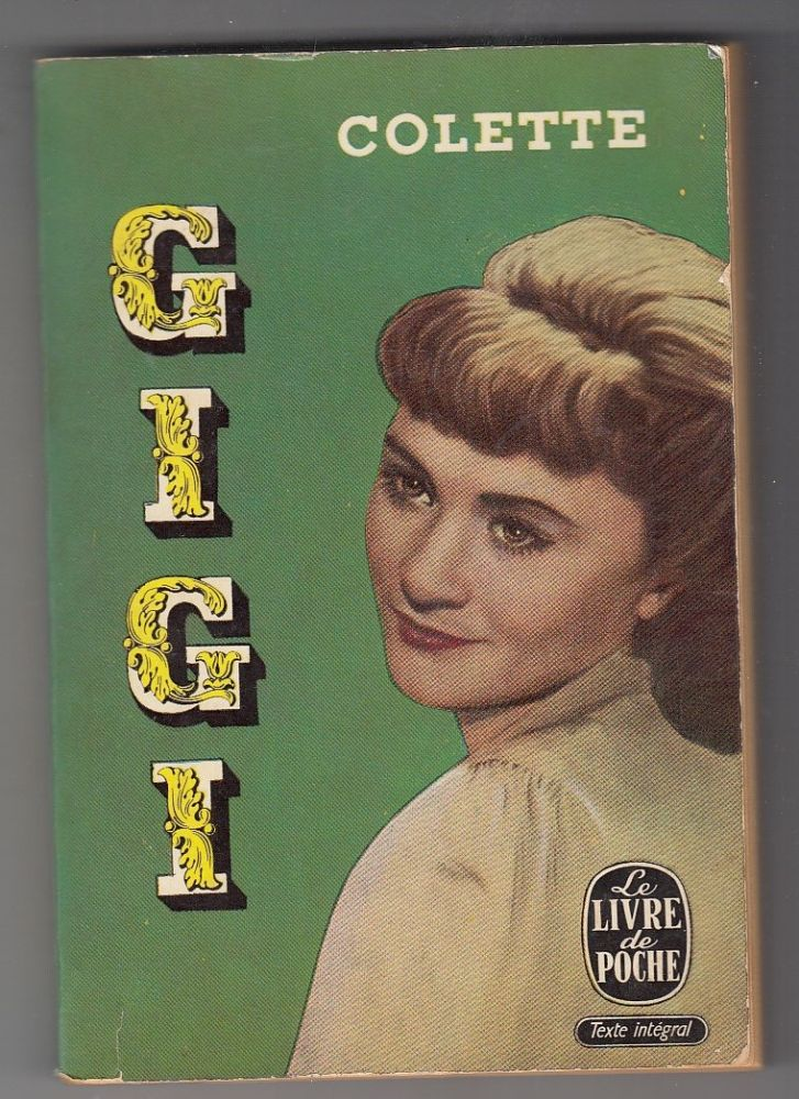 Gigi (scarce pictorial theater edition covers). Colette.