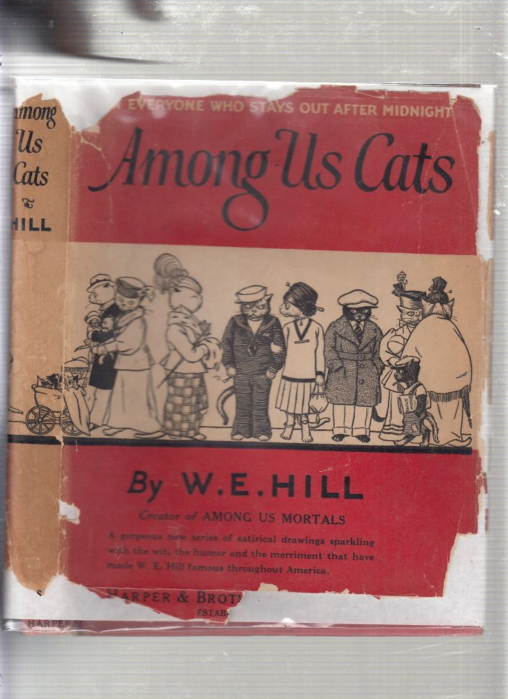 Among Us Cats (first edition with dust jacket). W E. Hill.