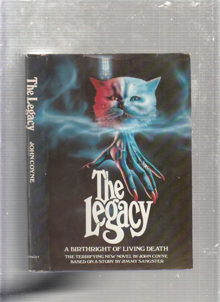 The Legacy; A Birthright Of Living Death. John Coyne, Jimmy Sangster.