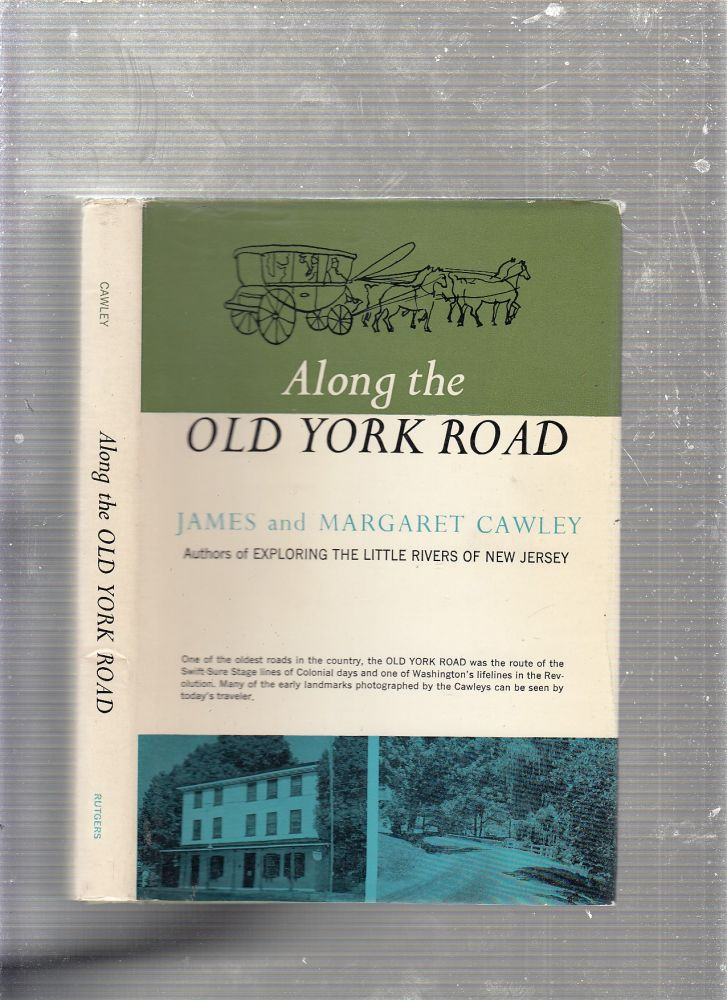 Along The Old York Road. James, Margaret Cawley.
