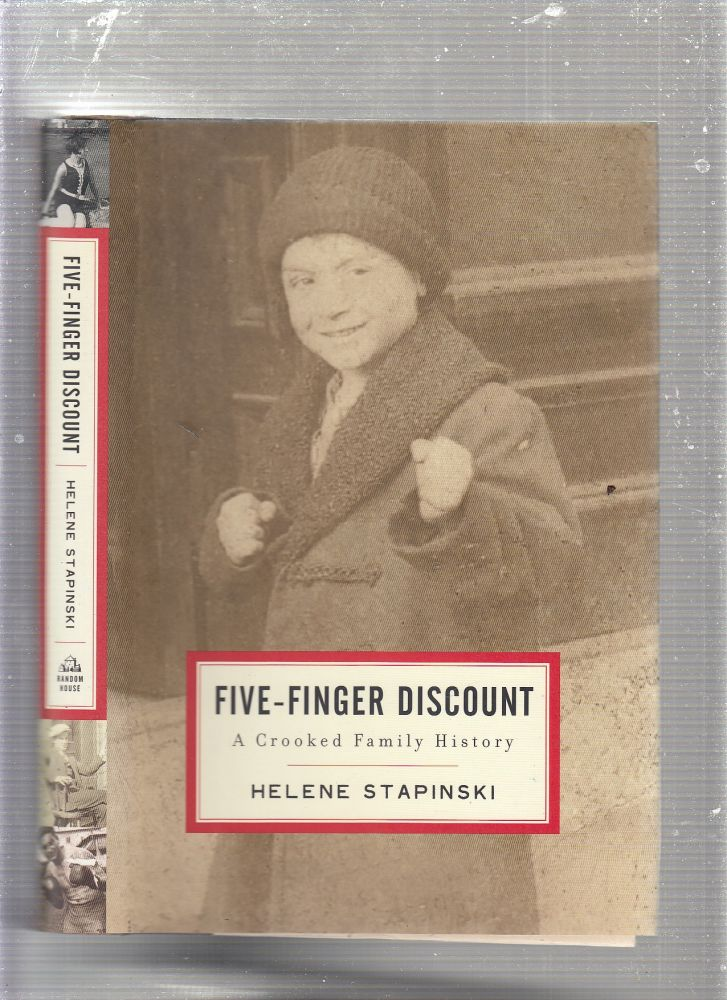 Five-Finger Discount: A Crooked Family History. Helene Stapinski.