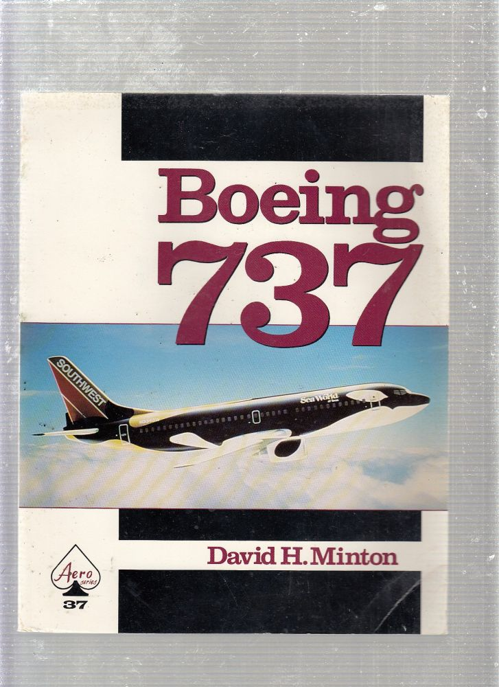 Boeing 737 - Aero Series 37. David H. Minton.