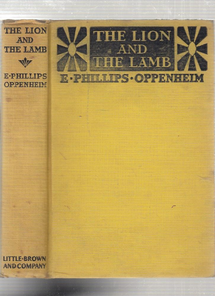 The Lion and The Lamb. E. Phillips Oppenheim.
