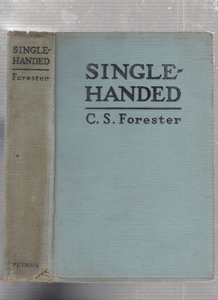 Single-Handed. C S. Forester.