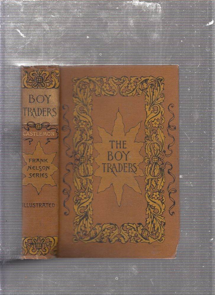 The Boy Traders; or, The Sportsman's Club Among The Boers (Frank Nelson Series). Harry Castlemon.