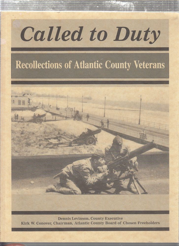 Called To Duty: Recollections of Atlantic County Veterans [New Jersey]