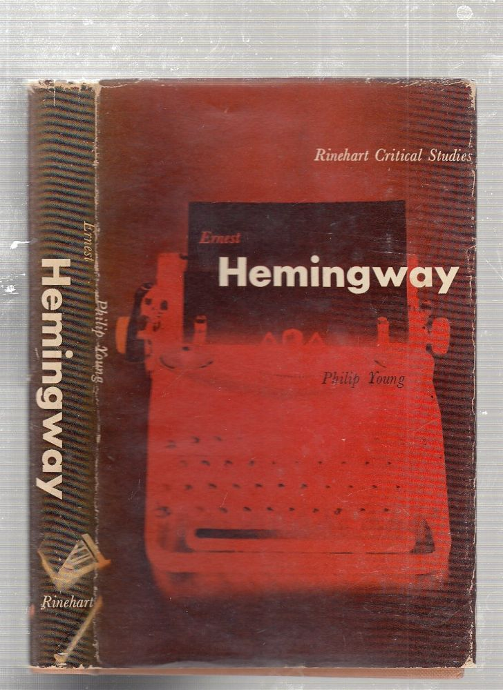 Ernest Hemingway. Philip Young.