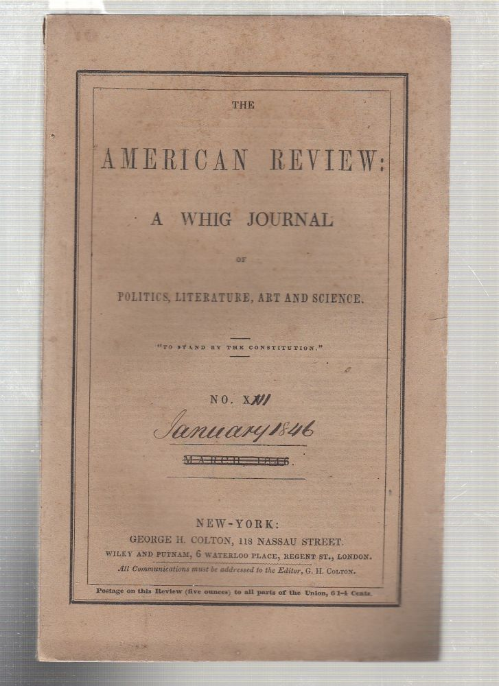 """""""The Salem Witchcraft"""" (in) The American Review; A Whig Journal of Politics, Literature, Art and Science Vol. III. No. 1 January 1846. Salem Witchcraft."""