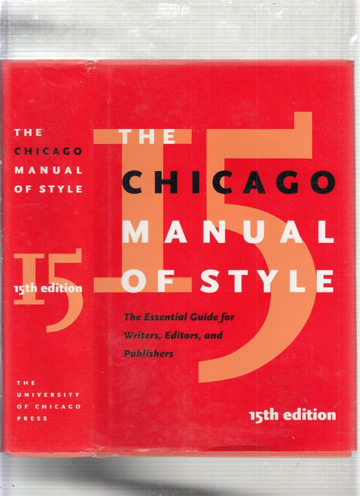 The Chicago Manual of Style (15th Edition). University of Chicago Press Staff.