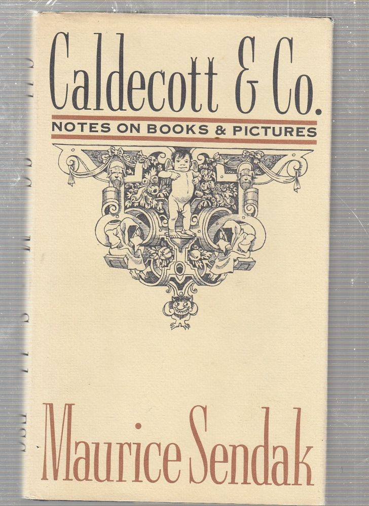 Caldecott & Co.: Notes on Books & Pictures. Maurice Sendak.