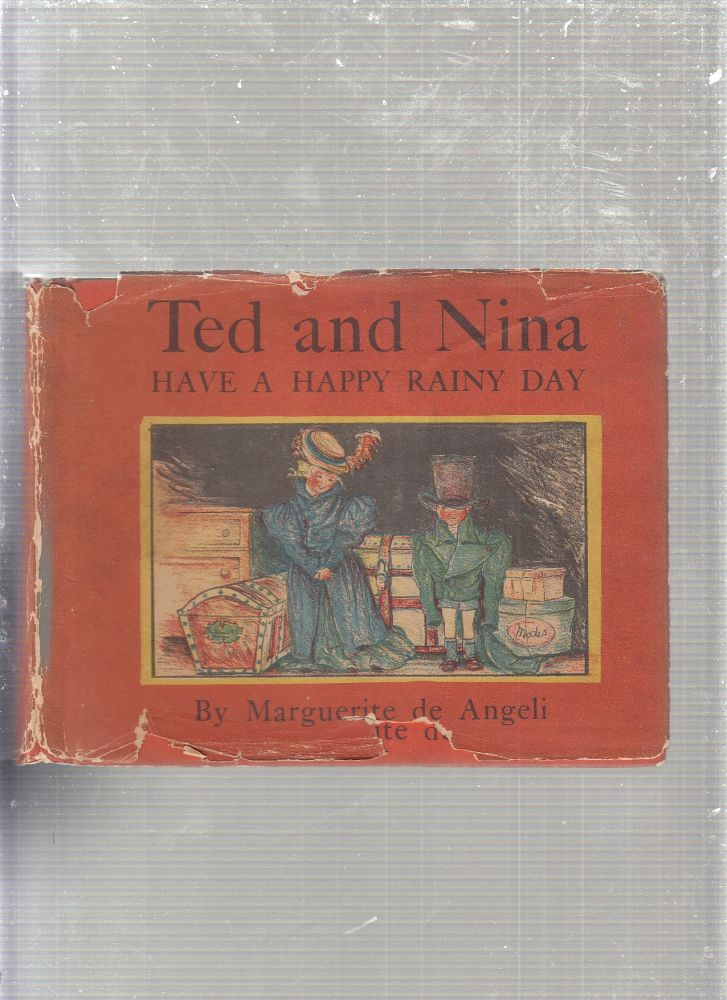 Ted and Nina Have a Happy Rainy Day (signed by the author and in original dust jacket). Marguerite de Angeli.