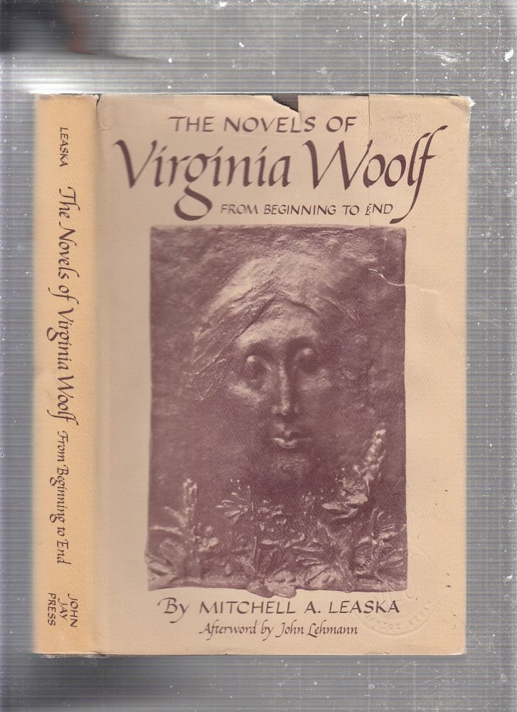 Novels of Virginia Woolf from Beginning to End. Mitchell Leaska.