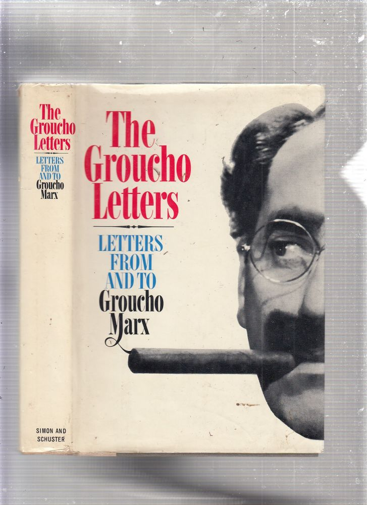 The Groucho Letters. Groucho Marx.