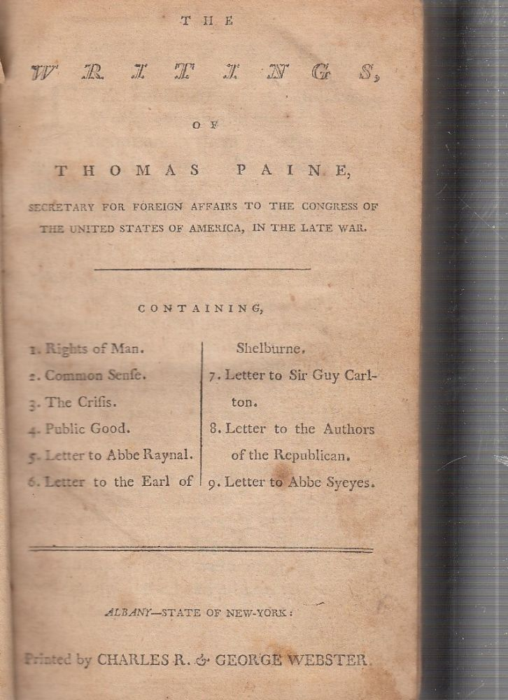 The Writings Of Thomas Paine, Secretary For Foreign Affairs To The Congress Of The United States Of America, In The Late War. Thomas Paine.