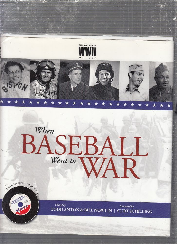 When Baseball Went to War (with audio CD). Bill Nowlin, Todd Anton.