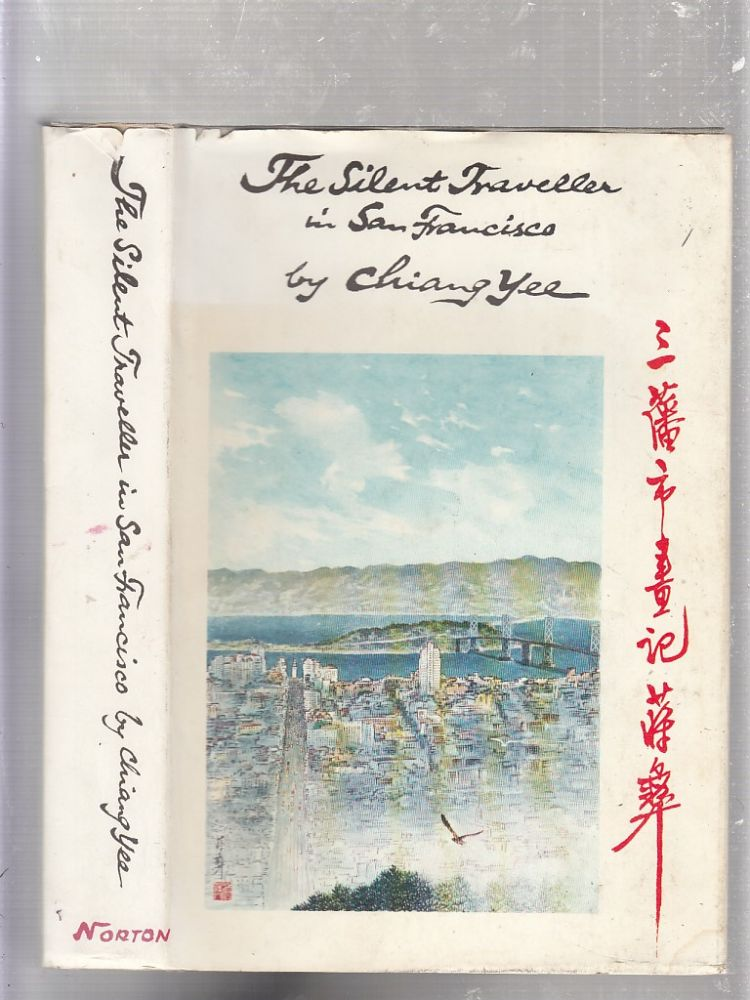 The Silent Traveller in San Francisco. Chiang Yee.