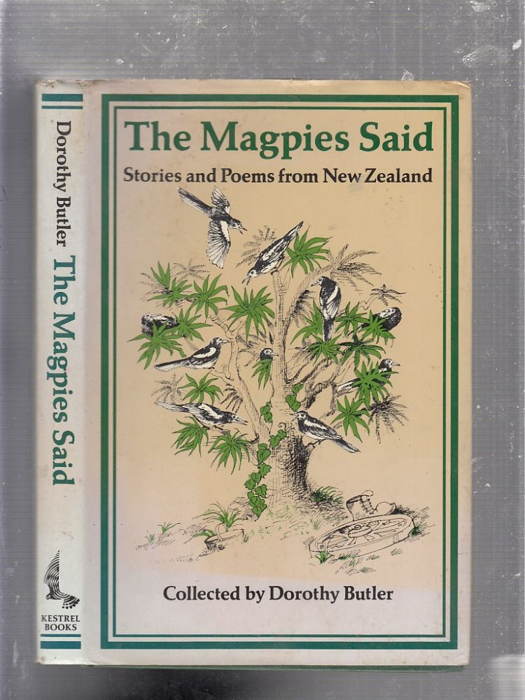 The Magpies Said. Dorothy Butler.