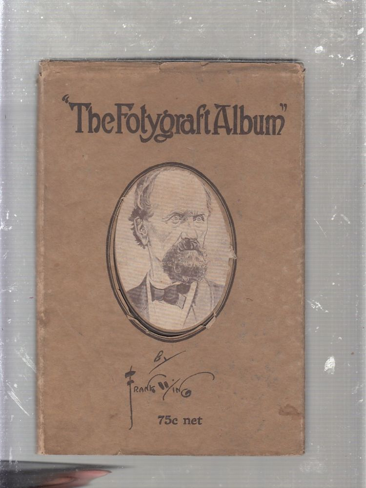 """""""The Folygraph Album"""" Shown to the New Neighbor by Rebecca Sparks Peters Aged Eleven (in original dust jacket). Frank Wing."""