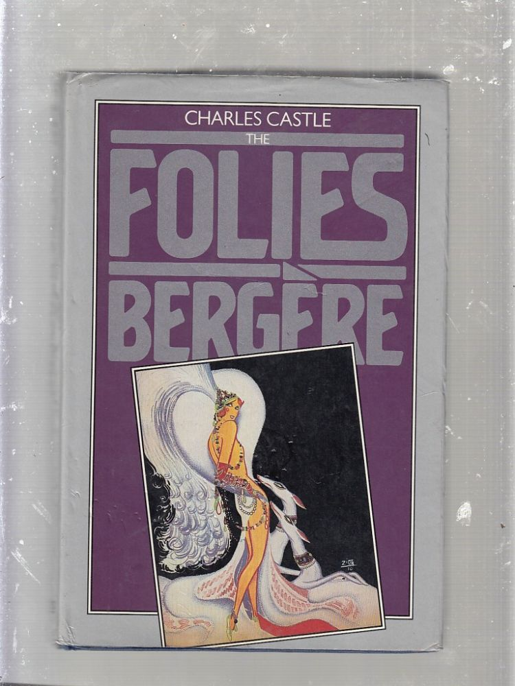 The follies Bergere. Charles Castle.