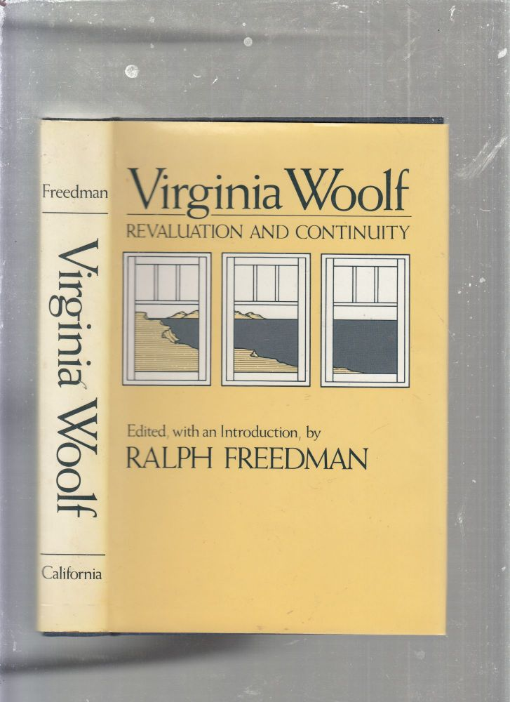 Virginia Woolf: Revaluation and Continuity (inscribed by the editor). Ralph Freeman.