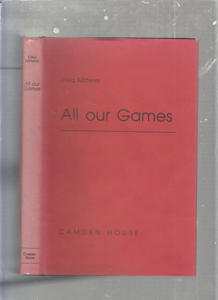 All Our Games. Erica Mitterer.