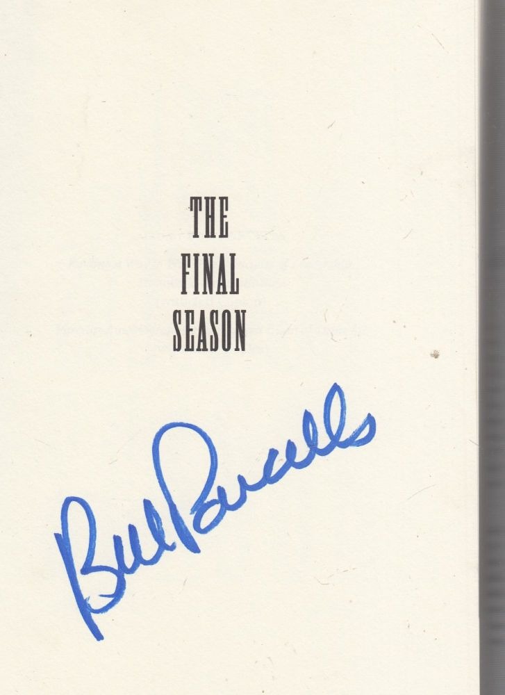 The Final Season: My Last Year As Head Coach in the NFL (SIGNED BY BILL PARCELLS). Bill Parcells, with Wil McDonough.
