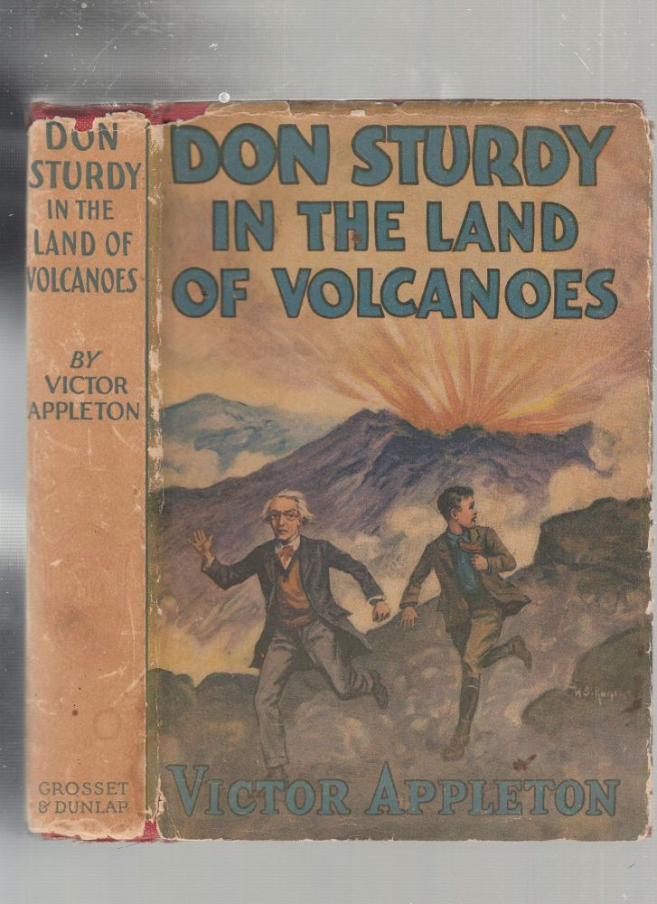 Don Sturdy In The Land of the Volcanoes (first edition in dust jacket). Victor Appleton.
