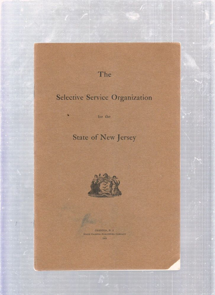 The Selective Service Organization for the State of New Jersey. New Jersey.