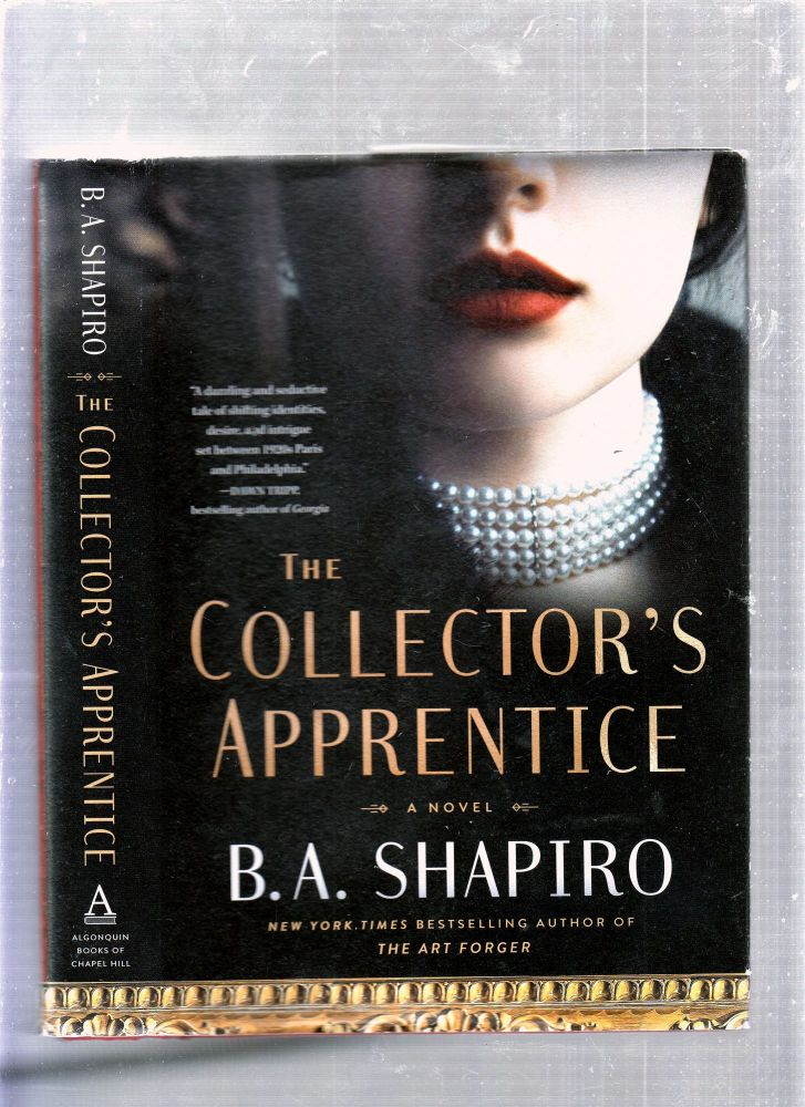 The Collector's Apprentice (inscribed first edition). B A. Shapiro.