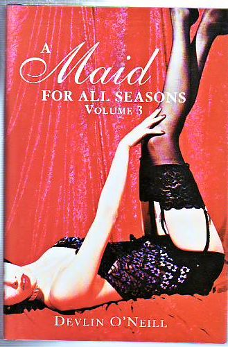 A Maid for All Seasons Volume 3.