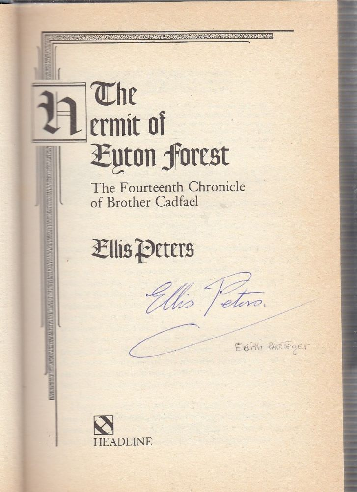 THE HERMIT OF EYTON FOREST (first edition, signed by Ellis Peters). Ellis Peters.