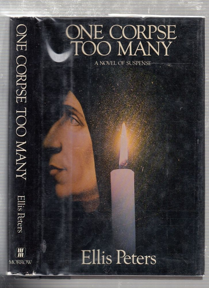 One Corpse Too Many: A Medieval Novel of Suspense. Ellis Peters.