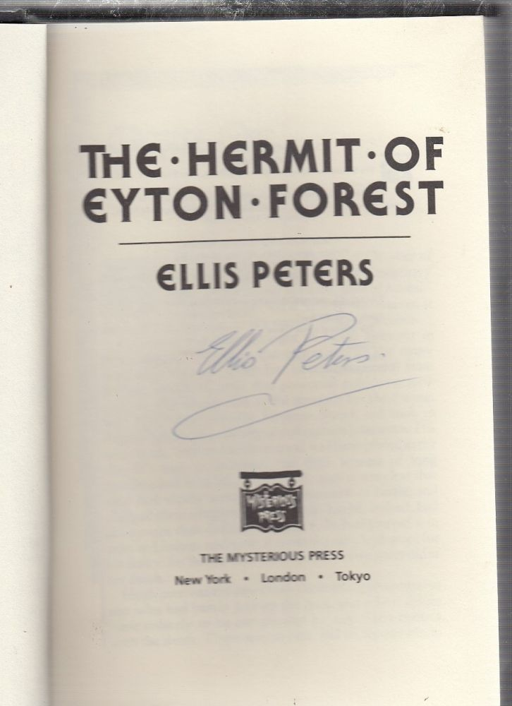 The Hermit of Eyton Forest: The Fourteenth Chronicle of Brother Cadfael (signed by the author). Ellis Peters.