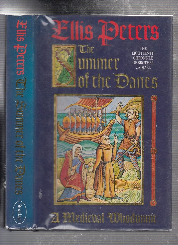 Summer of the Danes: The Eighteenth Chronicle of Brother Cadfael. ELLIS PETERS.