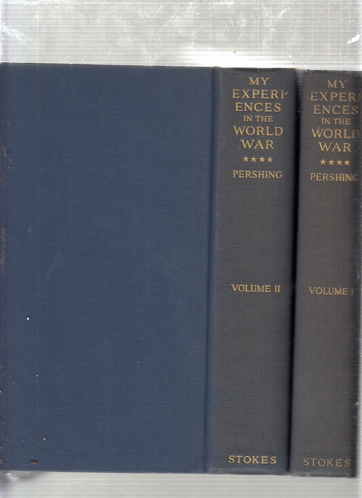 My Experiences In The World War (2 voulme set). John J. Pershing.
