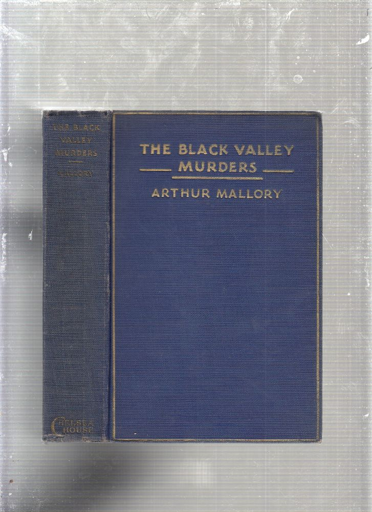 The Black Valley Murders: A Detective Story. Arthur Mallory.