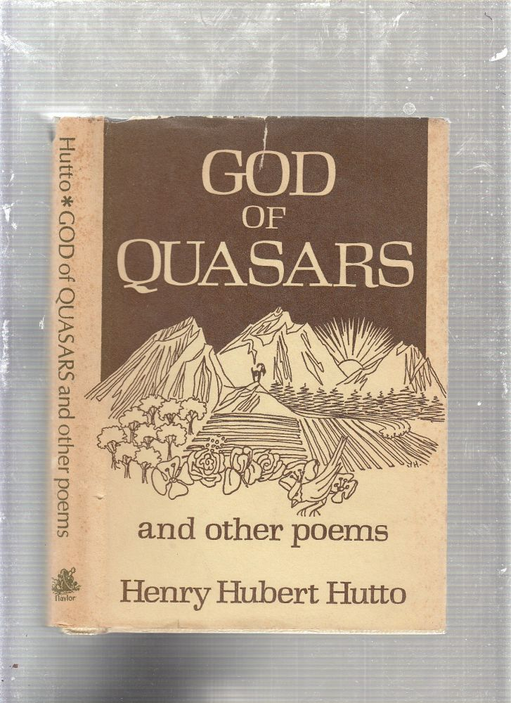 God of Quasars and Other Poems (signed by the author). Henry Hubert Hutto.
