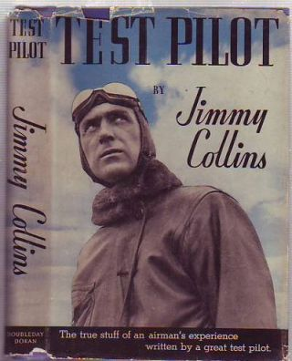Test Pilot. Jimmy Collins