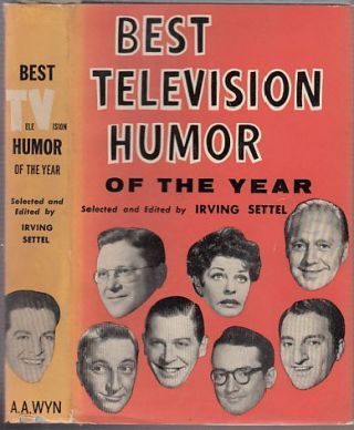 Best Television Humor of the Year (in orignal dust jacket). Irving Settel