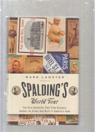Spalding's World Tour. Mark Lamster