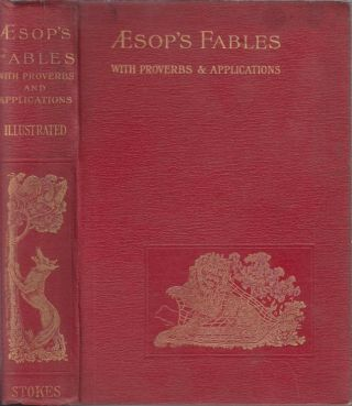 Aesop's Fables: A New Edition with Proverbs and Applications. Aesop