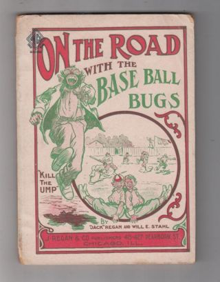 "On The Road With The Base Ball Bugs (title page title: ""Around The World with the Base Ball Bugs:..."