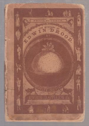 The Mystery of Edwin Drood (rare wrappered edition). Charles Dickens